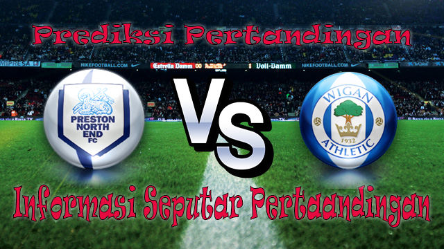 Perkiraan Preston North End vs Wigan Athletic