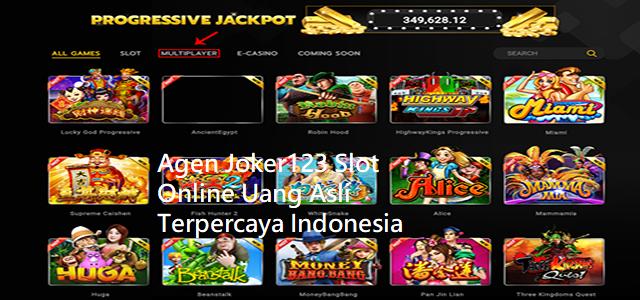 Agen Joker123 Slot Online Uang Asli TerpercayaIndonesia
