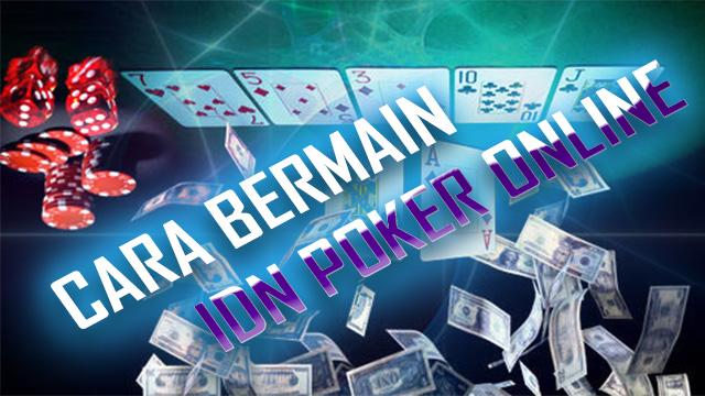 Langkah Mengikuti Poker Idnplay Android Tanpa Modal